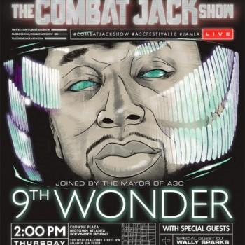 9th-wonder-combat-jack-show