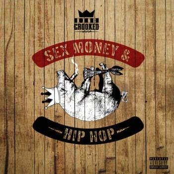 kxng-crooked-sex-money-hip-hop-main
