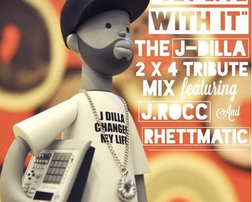 j-rocc-rhettmatic-get-live-with-it-dilla