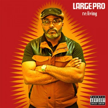 large-professor-reliving