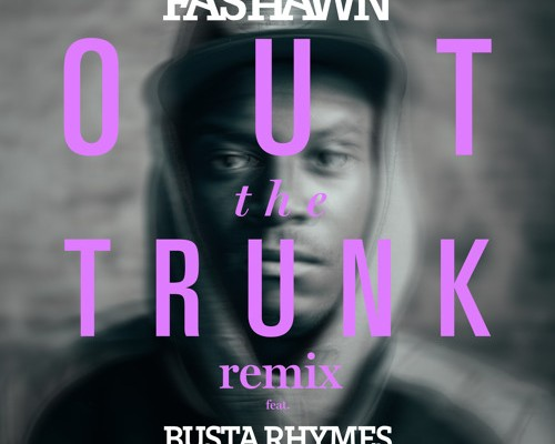 fashawn-out-the-trunk-remix-busta-rhymes