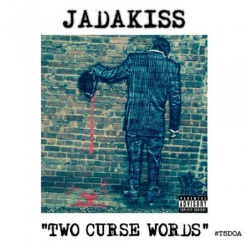 jadakiss-two-curse-words