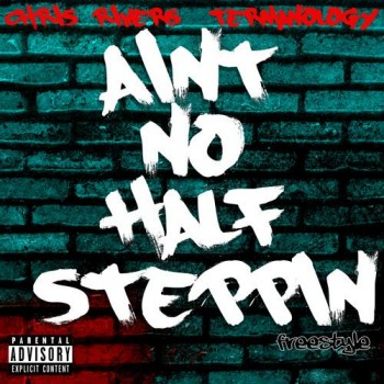 chris-rivers-aint-no-half-steppin-termanology