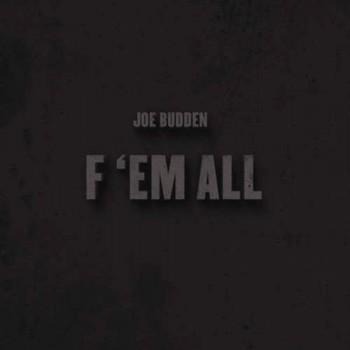joe-budden-ef-em-all-slide