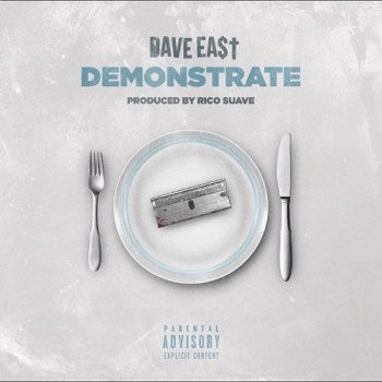 dave-east-demonstrate