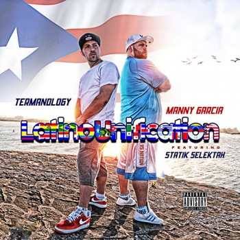 termanology-manny-garcia-latino-unification-statik-selektah
