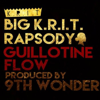 big-krit-rapsody-guillotine-flow-9th-wonder