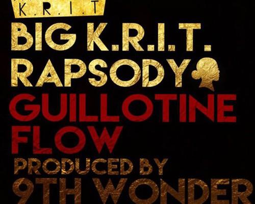big-krit-rapsody-guillotine-flow-9th-wonder