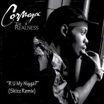 cormega-r-u-my-nigga-skizz-rmx