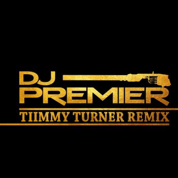 DJ Premier--(Timmy Turner Remix)