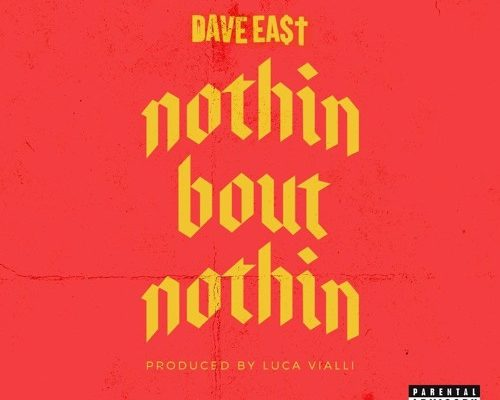 dave-east-nothin-bout-nothin