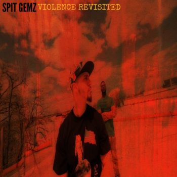 spit-gemz-violence-revisited