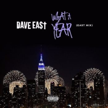 dave-east-what-a-year
