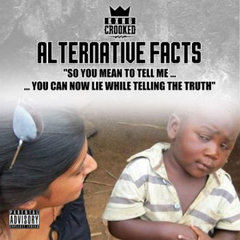 kxng-crooked-alternative-facts