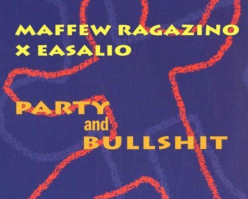maffew-party-bullshit