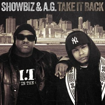 SHOWBIZ & A.G. _TAKE IT BACK_ (COVER)