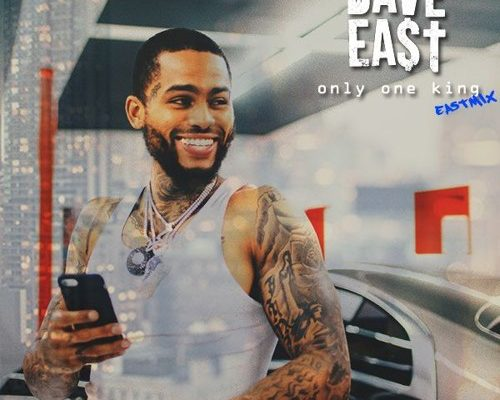 dave-east-one-king