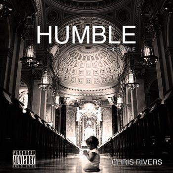 chris-rivers-humble-freestyle