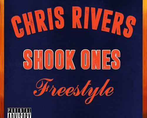 chris-rivers-shook-ones-freestyle