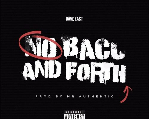 dave-east-no-back-forth