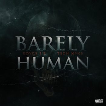 royce-59-barely-human-tech-n9ne
