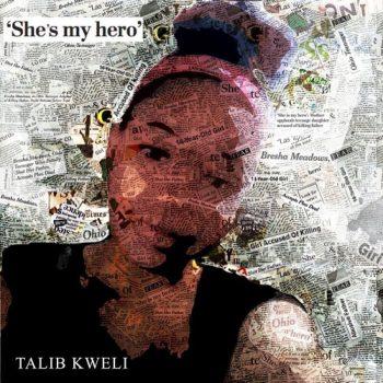 talib-kweli-shes-my-hero-2