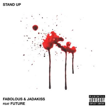 fabolous-jadakiss-future-stand-up