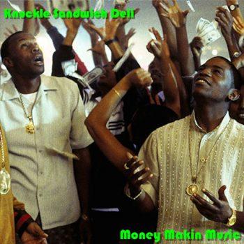 knuckle-sandwich-money-makin-music