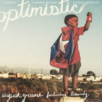 august-greene-optimistic-brandy