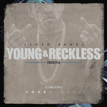 lloyd-banks-young-reckless