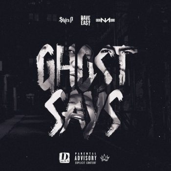 styles-p-nino-man-ghost-says-dave-east