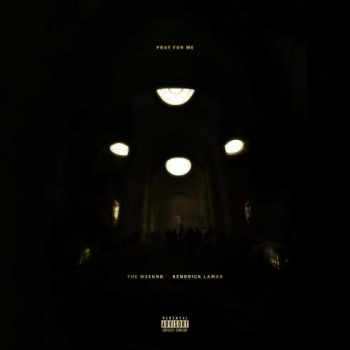 the-weeknd-kendrick-lamar-pray-for-me-cdq-itunes-1