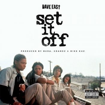 dave-east-set-it-off