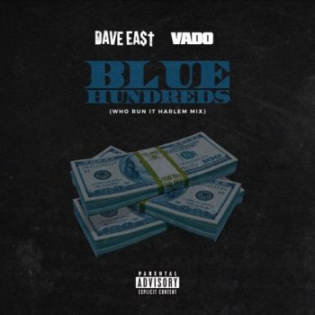 dave-east-vado-blue-hundreds