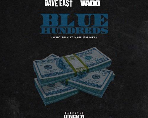 dave-east-vado-blue-hundreds