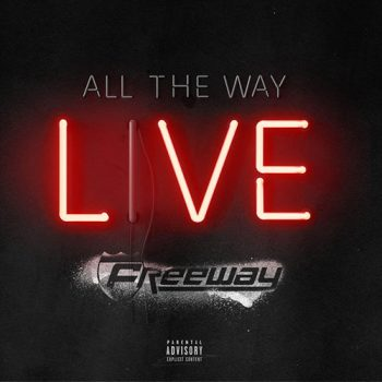 freeway-all-the-way-live