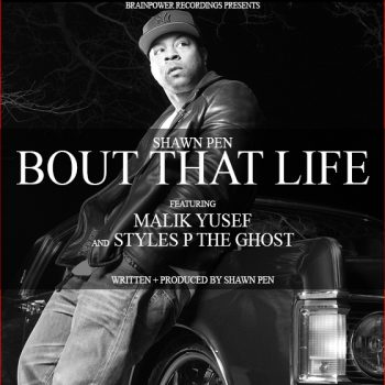 Shawn_Pen_Bout_That_Life_Cover_Itunes_1296