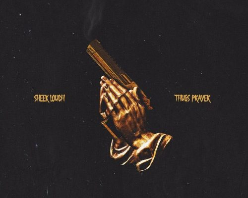 sheek-louch-thugs-prayer-2