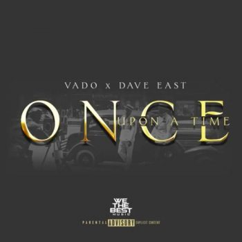 vado-dave-east-once-upon
