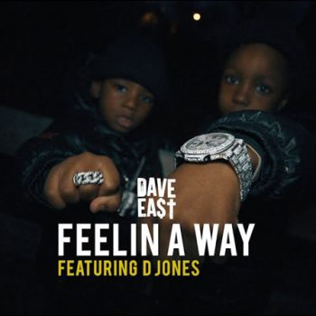 dave-east-feelin-a-way-video