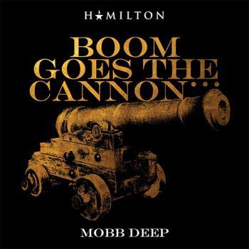 hamilton-mobb-deep-cannon