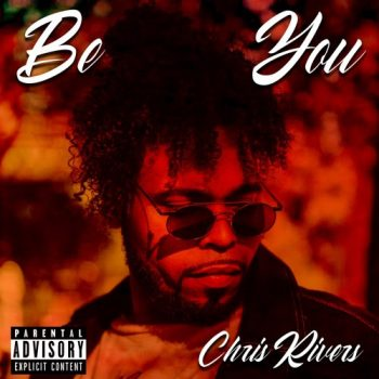 chris-rivers-be-you