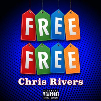 chris-rivers-free-free
