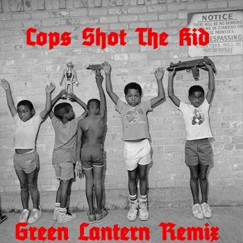 cops-shot-the-kid-green-lantern