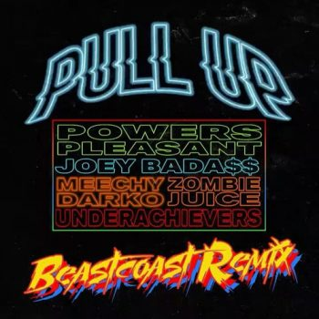 powers-pleasant-pull-up-remix