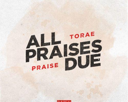 torae-praises-due