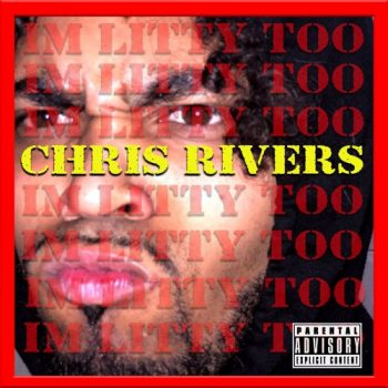 chris-rivers-litty-too