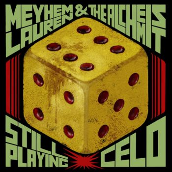alchemist-meyhem-lauren-still-playing-celo