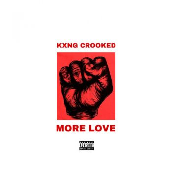 kxng-crook-more-love