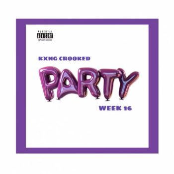 kxng-crooked-party